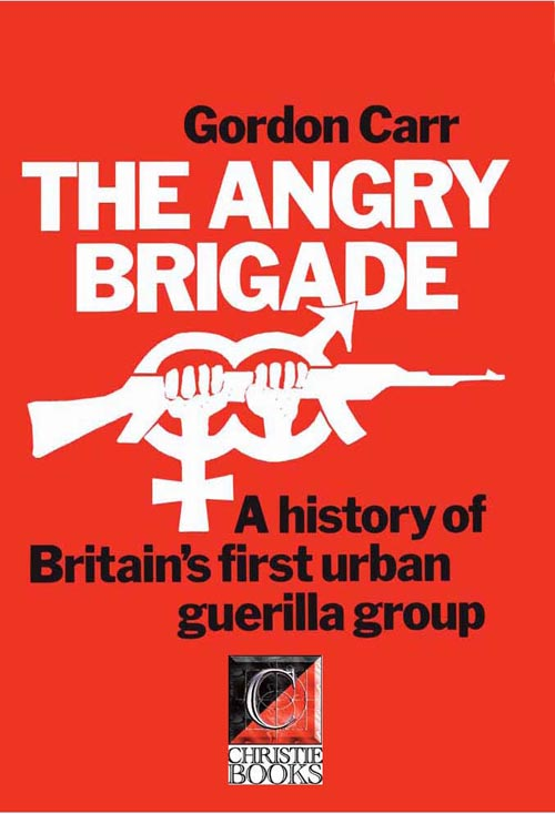 THE ANGRY BRIGADE — Gordon Carr