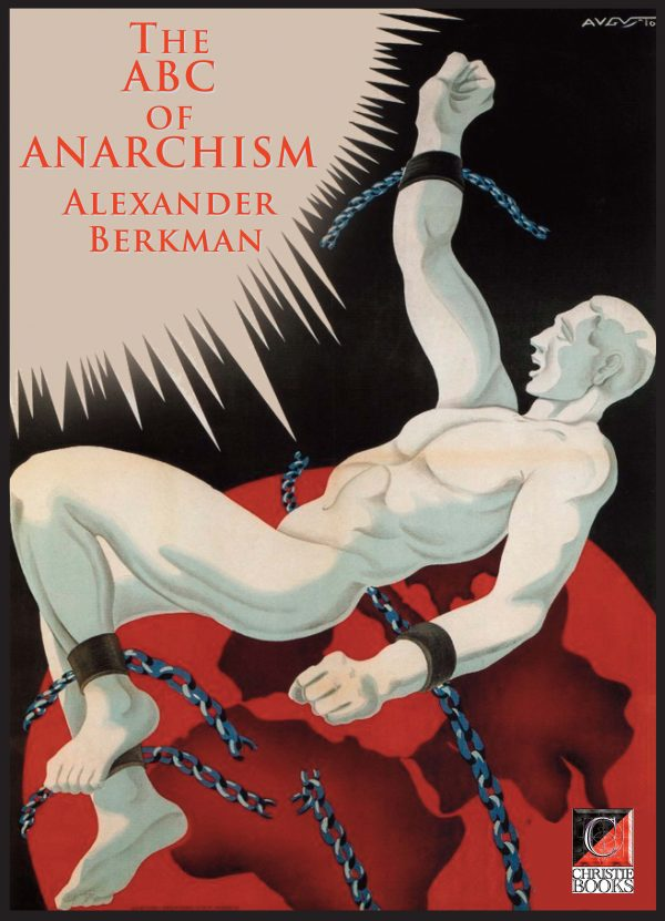 THE ABC OF ANARCHISM — Alexander Berkman
