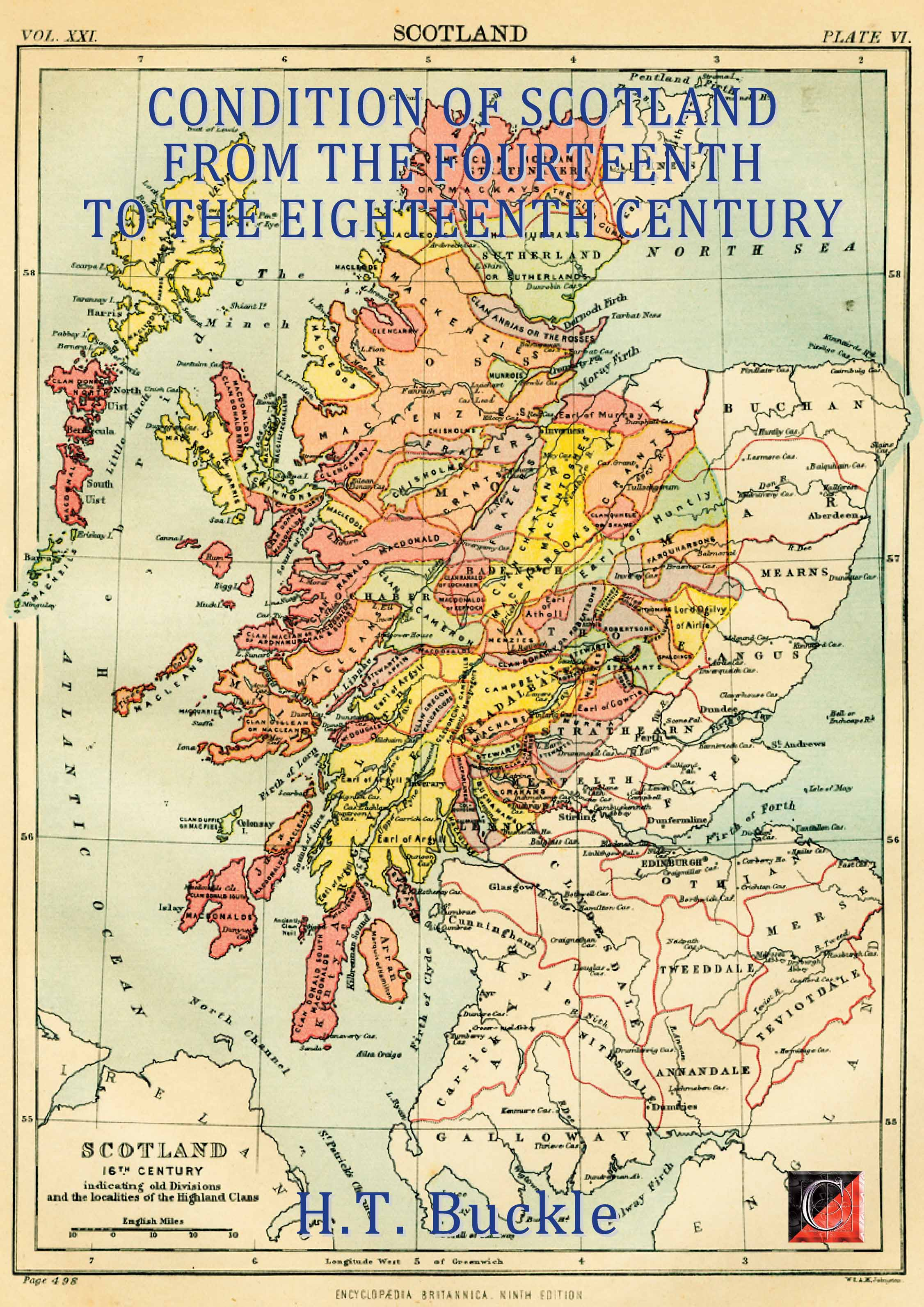CONDITION OF SCOTLAND FROM THE FOURTEENTH   TO THE EIGHTEENTH CENTURY — H.T. Buckle