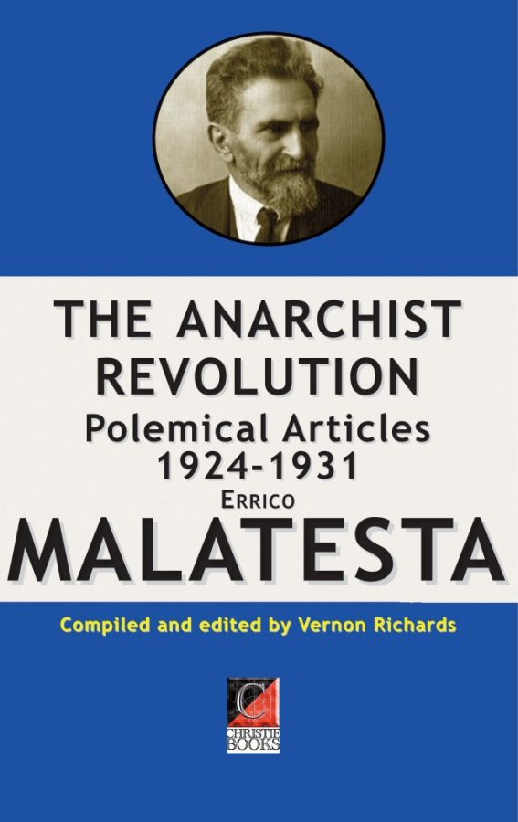THE ANARCHIST REVOLUTION. Polemical Articles 1924-1931