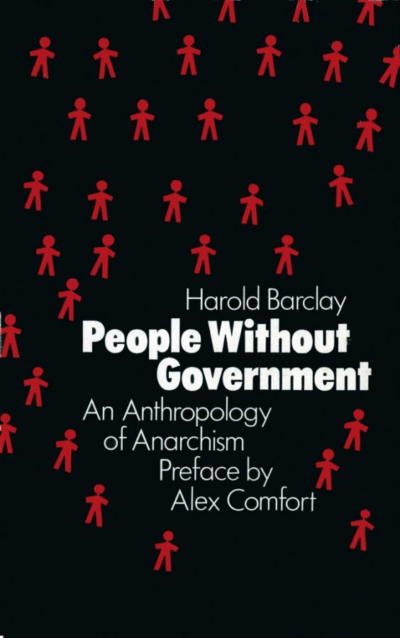 PEOPLE WITHOUT GOVERNMENT An Anthropology of Anarchism